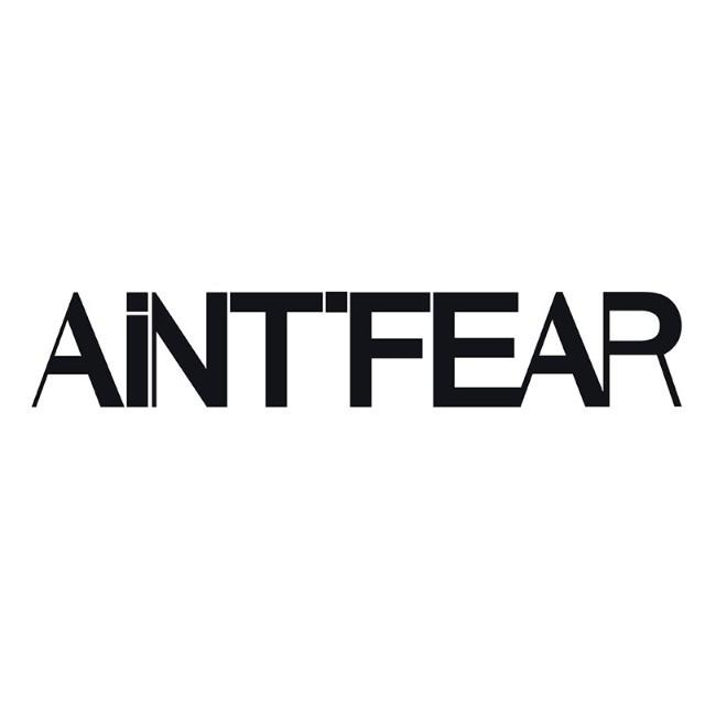 AINTFEAR